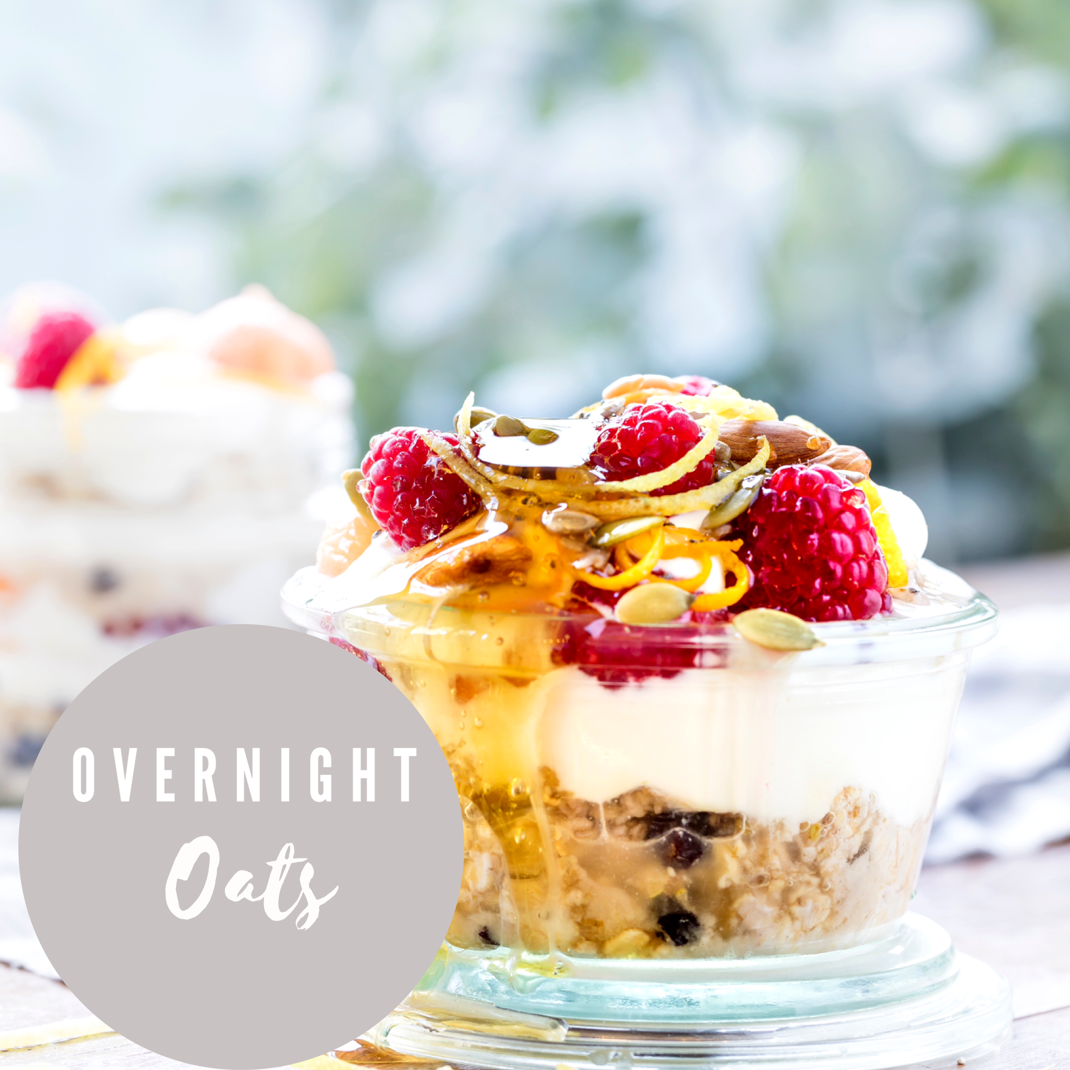 Overnight Oats – the perfect spring / summer breakfast!