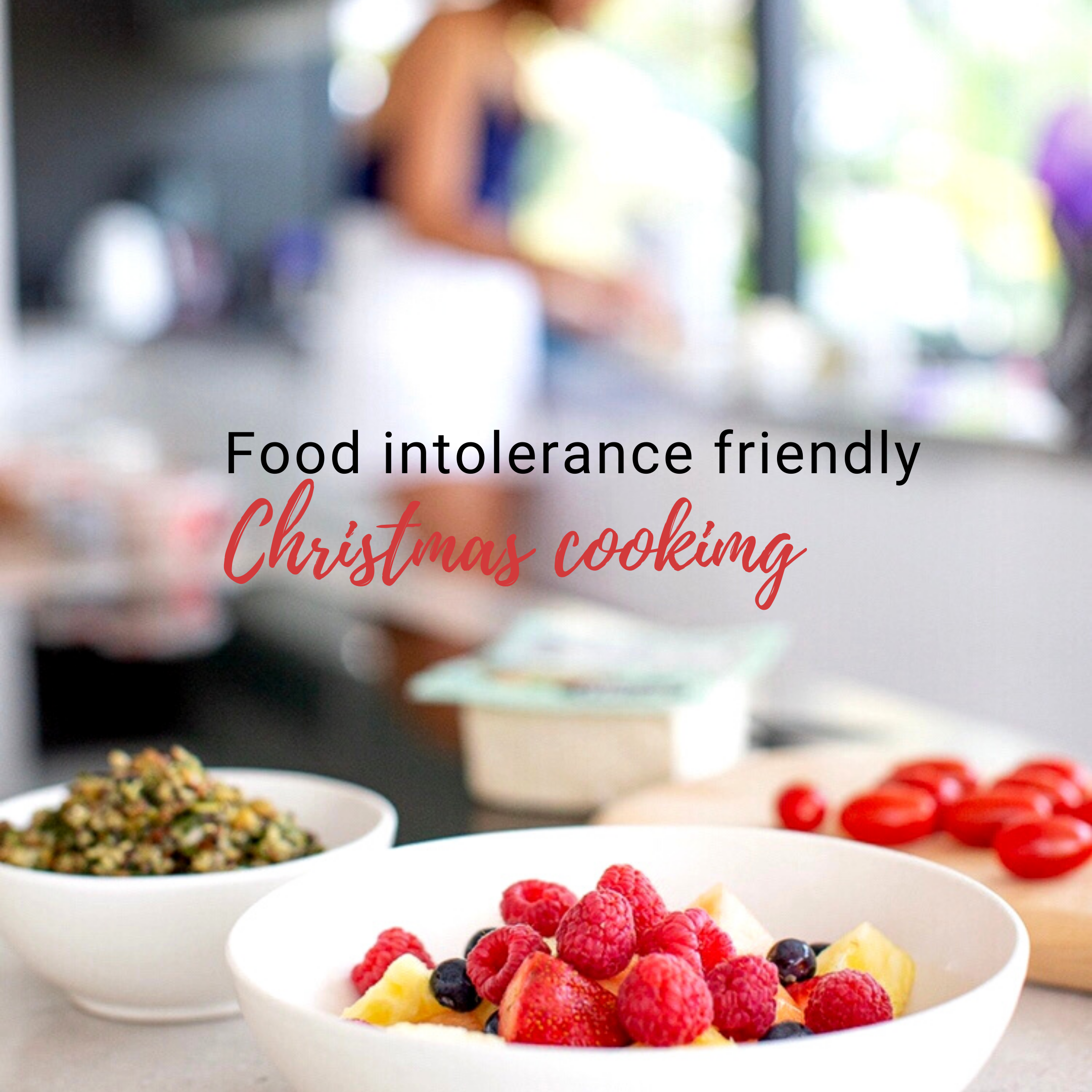 Food Intolerance Friendly Christmas Cooking